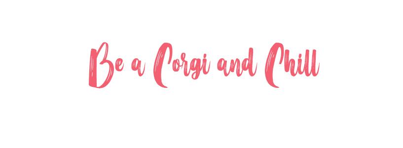 Be a corgi